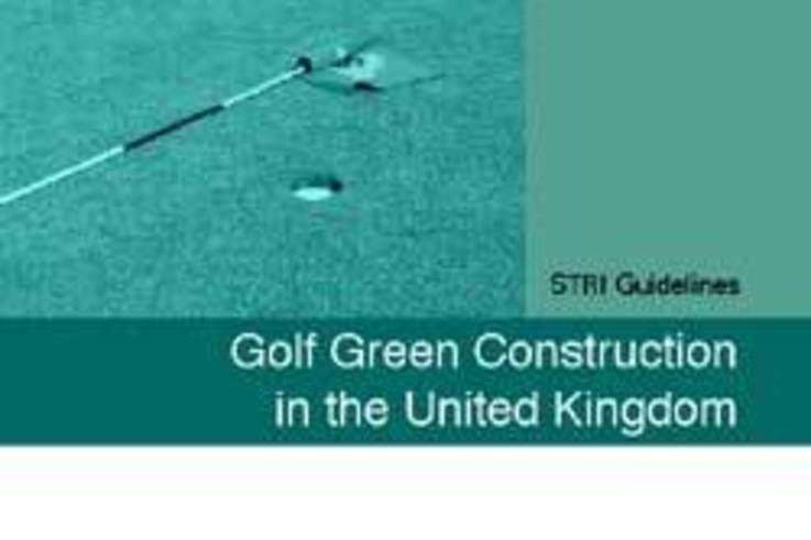 STRI Guidelines for Golf Green Construction in UK