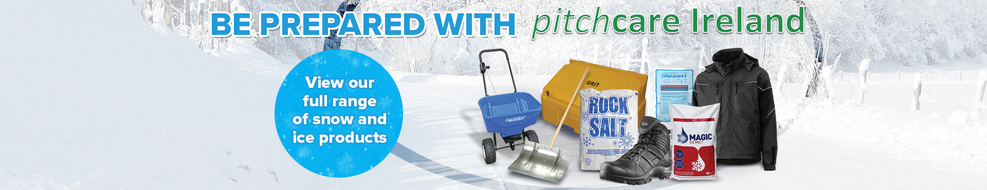 Ice and Snow Removal Products from Pitchcare Ireland