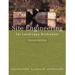 Site Engineering for Landscape Architects, 4th Ed