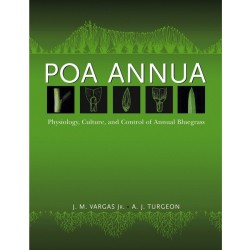 Poa Annua: Physiology, Culture, and Control of Annual Bluegrass