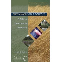 Sustainable Golf Courses: A Guide to Environmental Stewardship