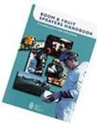 Boom & Fruit Sprayers Handbook