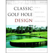 Classic Golf Hole Design: See the Greatest Holes as Inspiration
