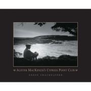 Alister MacKenzie's Cypress Point Club