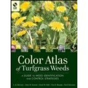Color Atlas of Turfgrass Weeds, 2nd Edition